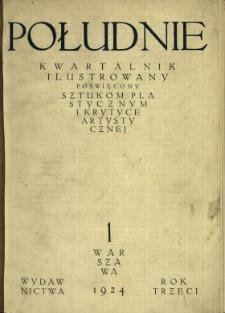 Południe : miesięcznik poświęcony sztuce i krytyce artystycznej 1924/1925 Z.1-2