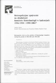 Retrospekcyjne spojrzenie na działalność Komitetu Biotechnologii w kadencjach1996/1998 i 1998/2002
