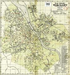 Plan Wielkiej Warszawy : z wymienieniem wszystkich ulic miasta
