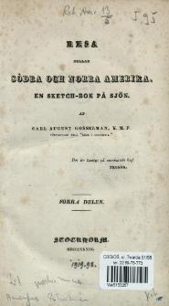 Resa mellan Södra och Norra Amerika : en sketch-bok på sjön. D. 1