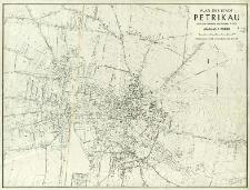 Plan der Stadt Petrikau : nach dem Stadtplan von Petrikau 1:5 000