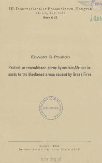 Protective resemblance borne by certain African insects to the blackened areas caused by Grass Fires