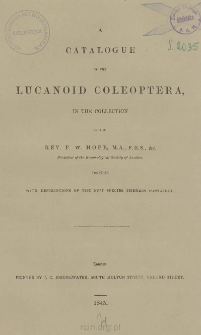 Catalogue of the Lucanoid Coleoptera in the collection together with descriptions of the new species therein contained