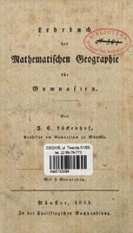Lehrbuch der matematischen Geographie für Gymnasien