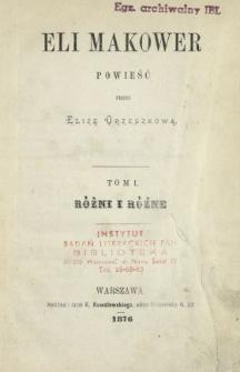 Eli Makower : powieść. T. 1, Różni i różne