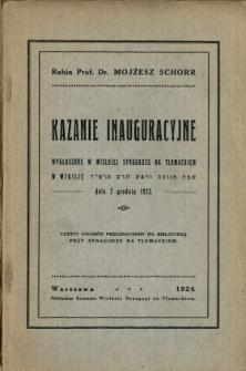 Kazanie inauguracyjne wygłoszone w Wielkiej Synagodze na Tłomackiem w wigilję dnia 7 grudnia 1923