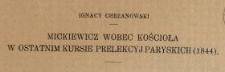 Mickiewicz wobec kościoła w ostatnim kursie prelekcyj paryskich (1844)
