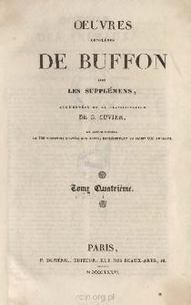 Oeuvres completes de Buffon avec les supplémens, augmentées de la classification de G. Cuvier. Tome IV