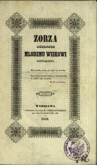 Zorza : dziennik młodemu wiekowi poświęcony 1843 T.2