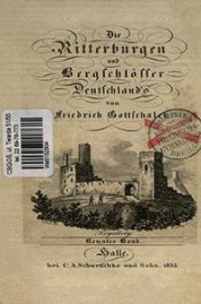Die Ritterburgen und Bergschlösser Deutschland's. Bd. 9