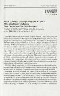 Szeroczyńska K., Sarmaja-Korjonen K. 2007 - Atlas of subfossil Cladocera from Central and Northern Europe - Friends of the Lower Vistula Society, Gruczno, ss. 84. [ISBN 978-83-924919-6-5]