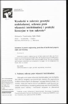Wynalazki w zakresie genetyki molekularnej, ochrona praw własności intelektualnej i praktyki licencyjne w tym zakresie