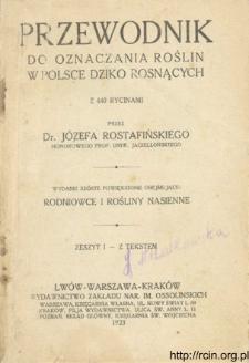 Przewodnik do oznaczania roślin w Polsce dziko rosnących. Z. 1-2