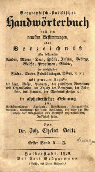 Geographisch-statistisches Handwörterbuch nach den neuesten Bestimmungen, oder Verzeichniß aller bekannten Länder [...]. Bd. 1, A - F / von Joh. Christ. Seitz.