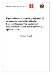 """U początków wczesnonowożytnej refleksji dotyczącej własności intelektualnej François Douaren: """"De plagiariis et scriptorum alienorum compilatoribus [...] epistola"""" (1550)"""