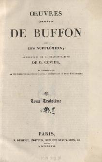 Oeuvres completes de Buffon avec les supplémens, augmentées de la classification de G. Cuvier. Tome III
