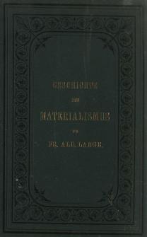 Geschichte des Materialismus und Kritik seiner Bedeutung in der Gegenwart. Bd. 2, Geschichte des Materialismus seit Kant