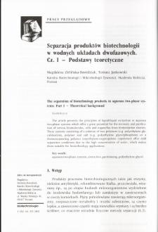 Separacja produktów biotechnologii w wodnych układach dwufazowych. Cz. I - Podstawy teoretyczne