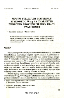 Wpływ struktury materiału stykowego w-Ag na charakter zniszczeń erozyjnych przy pracy zwarciowej = Influence of structure of composite contact material W-Ag50/50 on erosion demages character during the breaking action under the short-circuit condition