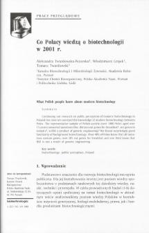Co Polacy wiedzą o biotechnologii w 2001 r.