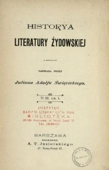 Historya literatury żydowskiej : z ilustracyami. T. 2, cz. 1