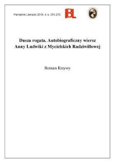Dusza rogata. Autobiograficzny wiersz Anny Ludwiki z Mycielskich Radziwiłłowej