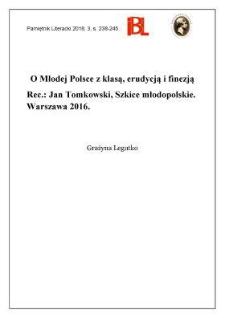 O Młodej Polsce z klasą, erudycją i finezją. Rec.: Jan Tomkowski, Szkice młodopolskie. Warszawa 2016