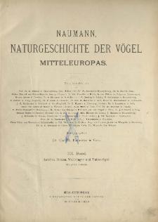 Naumann, Naturgeschichte der Vögel Mitteleuropas. neu bearbeitet R. Blasius [et al.] 3 Band ; Lerchen, Stelzen, Waldsänger und Finkenvögel :