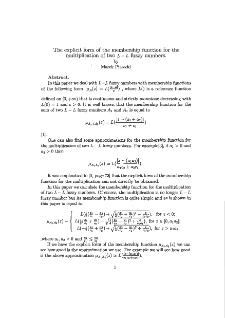 The explicit form of the membership function for the multiplication of two L - L fuzzy numbers