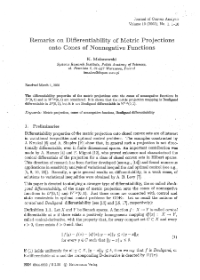 Remarks of differentiability of metric projections onto cones of nonnegative functions