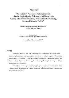 """Materiały z Warsztatów Naukowo-Szkoleniowych """"Technologie ogniw paliwowych i bioenergia szansą dla zrównoważonej przyszłości cywilizacji, szansą rozwoju Polski"""", Brok n/Bugiem Ostrów Mazowiecka, 22 - 24 czerwca 2003"""