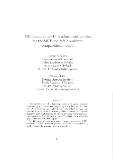 MIP formulation of the adjustment problem for the MST and MHP problems : computational results