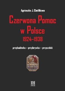 Czerwona Pomoc w Polsce 1924-1938 : przybudówka - przykrywka - przyczółek