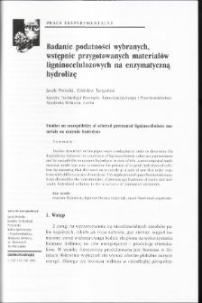 Badanie podatności wybranych, wstępnie przygotowanych materiałów ligninocelulozowych na enzymatyczną hydrolizę