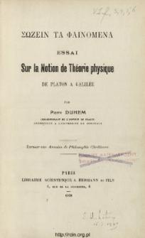 Sōzein ta fainomena : essai sur la notion de théorie physique de Platon à Galilée