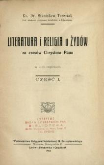 Literatura i religia u Żydów za czasów Chrystusa Pana : w dwóch częściach. Cz. 1