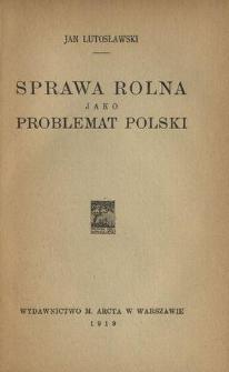 Sprawa rolna jako problemat Polski