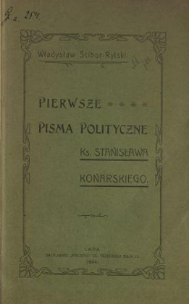 Pierwsze pisma polityczne ks. Stanisława Konarskiego