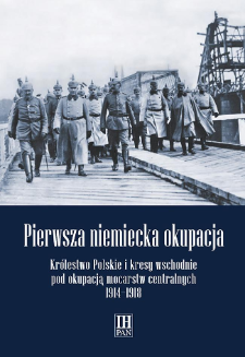 Nacjonaliści i konserwatyści niemieccy wobec kwestii polskiej w czasie I wojny światowej