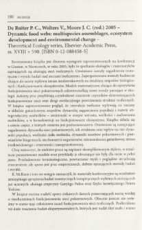 De Ruiter P. C., Wolters V., Moore J. C. (red.) 2005 - Dynamic food webs: multispecies assemblages, ecosystem development and environmental change - Theoretical Ecology series, Elsevier-Academic Press, ss. XVIII + 590 [ISBN 0-12-088458-5]