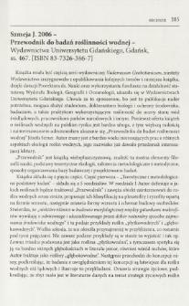 Szmeja J. 2006 - Przewodnik do badań roślinności wodnej - Wydawnictwa Uniwersytetu Gdańskiego, Gdańsk, ss. 467. [ISBN 83-7326-366-7]