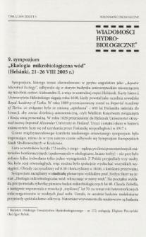 "9. sympozjum ""Ekologia mikrobiologiczna wód"" (Helsinki, 21-26 VIII 2005 r.)"