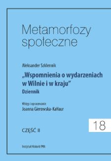 """""""Wspomnienia o wydarzeniach w Wilnie i w kraju"""" : dziennik. Cz. 2"""