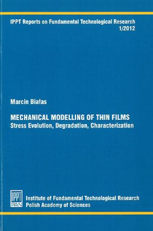 Mechanical modelling of thin films. Stress evolution, degradation, characterization