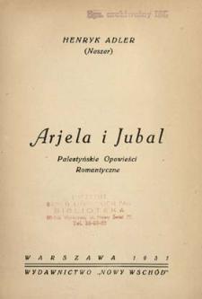 Arjela i Jubal : palestyńskie opowieści romantyczne