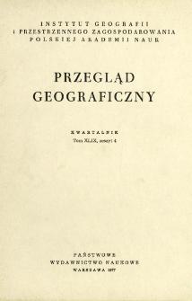 Przegląd Geograficzny T. 49 z. 4 (1977)