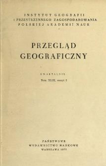Przegląd Geograficzny T. 49 z. 2 (1977)