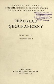 Przegląd Geograficzny T. 48 z. 1 (1976)