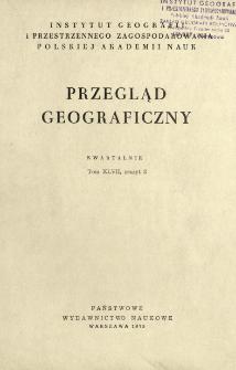 Przegląd Geograficzny T. 47 z. 3 (1975)