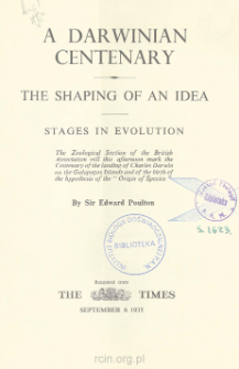 A Darwinian centenary : the shaping of an idea : stages in evolution